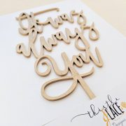 It was always you cake topper by Thistle and Lace Designs Inc