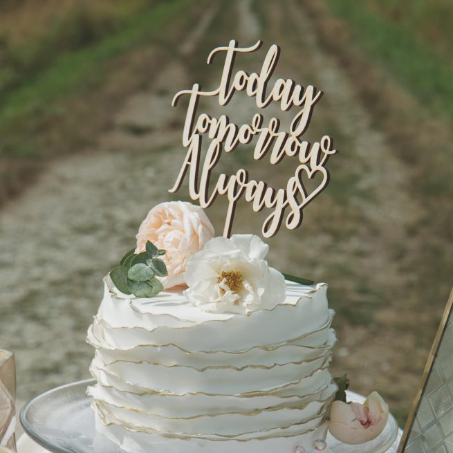 Today Tomorrow Always Wedding cake topper