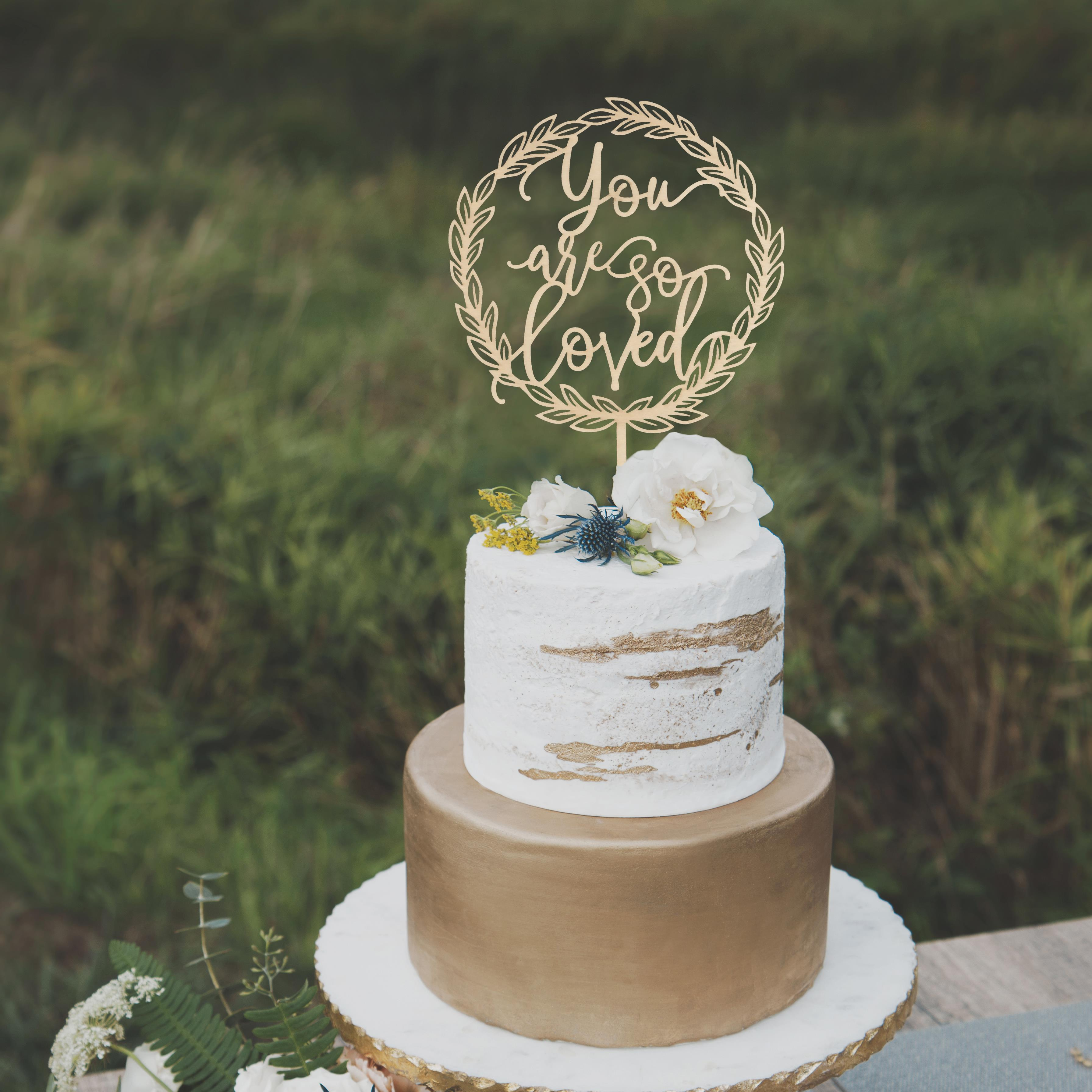 You are so loved Wedding cake topper by Thistle and Lace
