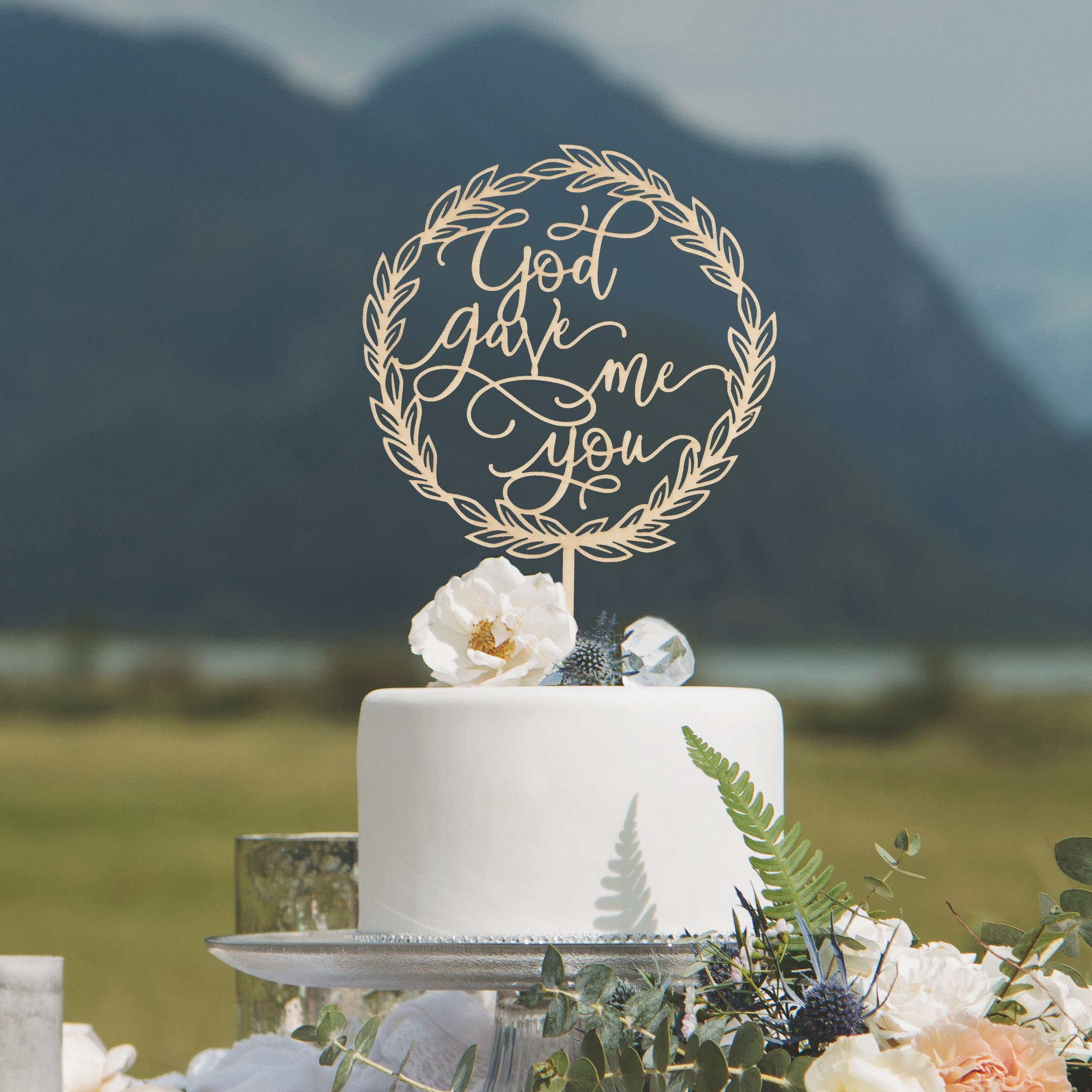 God Gave Me You Cake Topper by Thistle and Lace