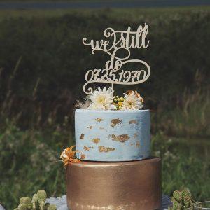 We still do Wedding Anniversary Cake Topper