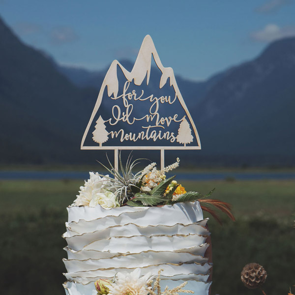 For you I'd move Mountains Cake Topper By Thistle and Lace