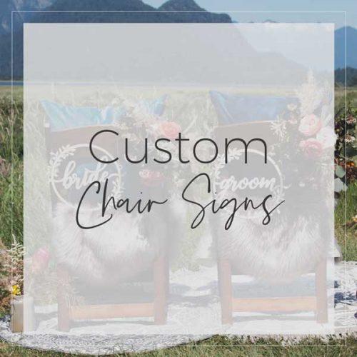 Custom Chair Signs