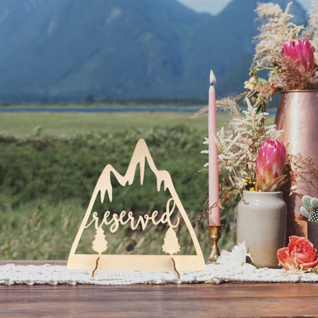 Reserved Mountain Table Sign