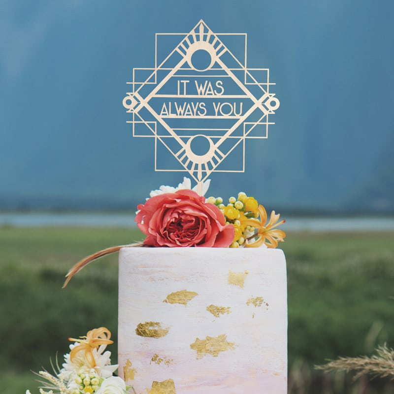 It Was Always You Art Deco Cake Topper by Thistle and Lace Designs Inc
