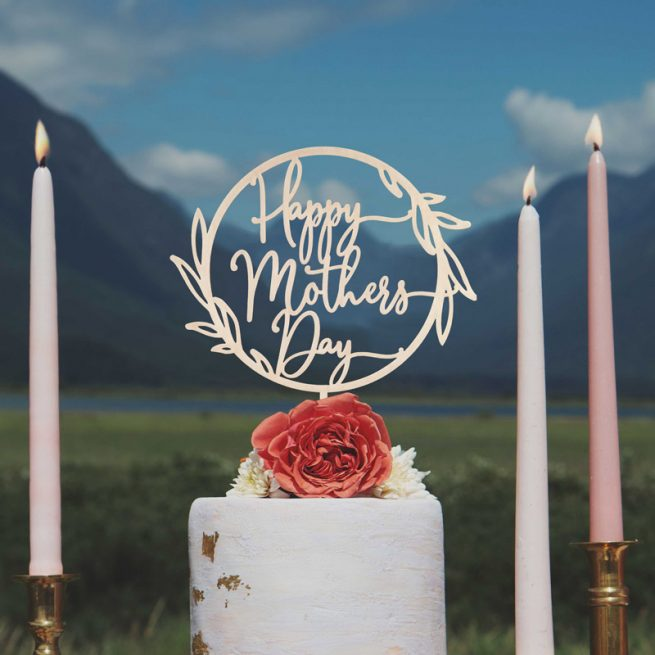 Happy Mothers Day Cake Topper by Thistle and Lace Designs Inc