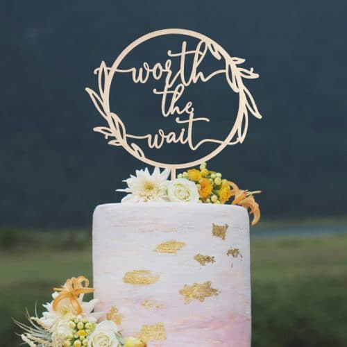 Worth the wait wedding cake topper by Thistle and Lace Designs Inc.