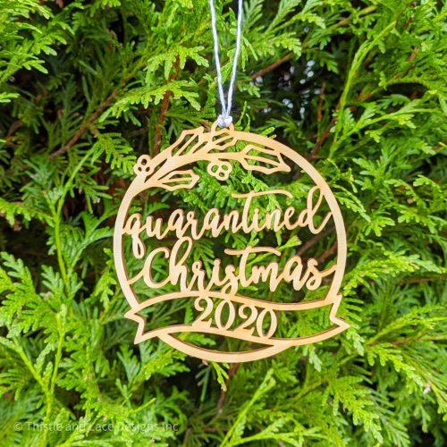 Quarantined Christmas Ornament