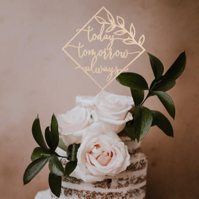 Today Tomorrow Always Wedding cake topper by Thistle and Lace