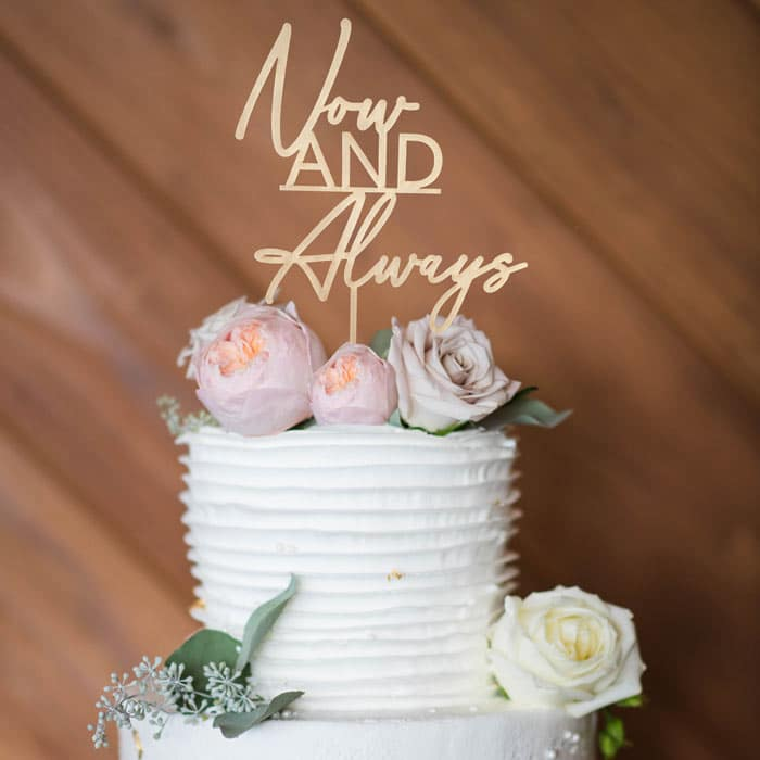 Now and Always Wedding Cake Topper